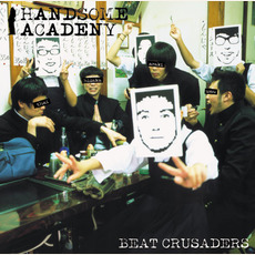 Handsome Academy mp3 Album by BEAT CRUSADERS