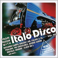 From Russia With Italo Disco, Vol. VIII mp3 Compilation by Various Artists