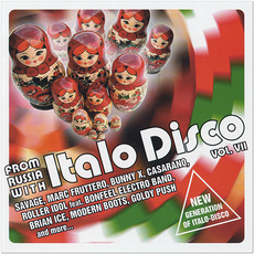 From Russia With Italo Disco, Vol. VII mp3 Compilation by Various Artists