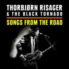 Songs From the Road mp3 Live by Thorbjørn Risager & The Black Tornado