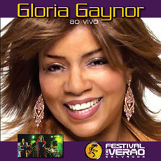 Ao Vivo: Festival De Verão Salvador mp3 Live by Gloria Gaynor