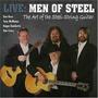 Live: Men of Steel