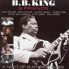 B.B. King & Friends - A Night of Blistering Blues mp3 Live by B.B. King