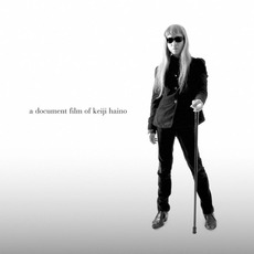A Document Film of Keiji Haino mp3 Soundtrack by Various Artists
