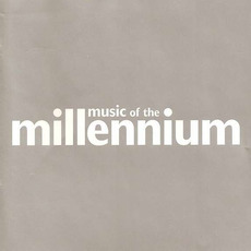 Music of the Millennium mp3 Compilation by Various Artists