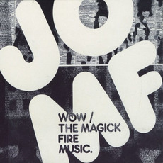 Wow / The Magick Fire Music mp3 Artist Compilation by Jackie-O Motherfucker