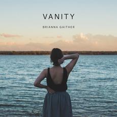 Vanity mp3 Album by Brianna Gaither
