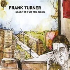 Sleep Is for the Week mp3 Album by Frank Turner