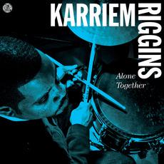 Alone Together mp3 Album by Karriem Riggins