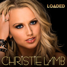 Loaded mp3 Album by Christie Lamb