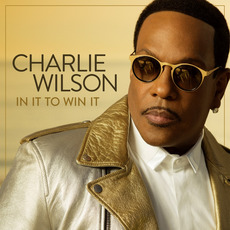 In It to Win It by Charlie Wilson