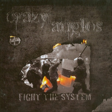 Fight The System mp3 Album by Crazy Anglos
