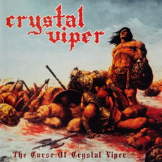 The Curse of Crystal Viper (Re-Issue) mp3 Album by Crystal Viper