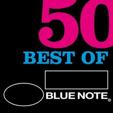 50 Best of Blue Note mp3 Compilation by Various Artists