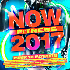 NOW Fitness 2017 mp3 Compilation by Various Artists