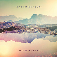 Wild Heart mp3 Album by Urban Rescue