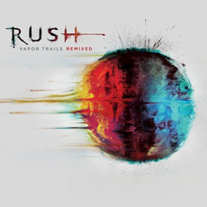 Vapor Trails Remixed by Rush
