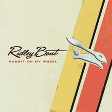 Rabbit On My Wheel mp3 Album by Ridley Bent