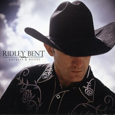 Buckles and Boots mp3 Album by Ridley Bent