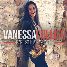 Heart Soul & Saxophone by Vanessa Collier