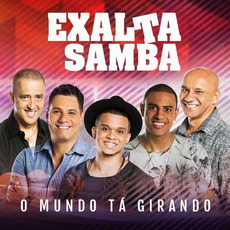 O Mundo Tá Girando mp3 Album by Exaltasamba