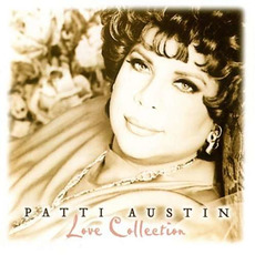 Love Collection by Patti Austin