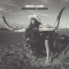 Highway Queen mp3 Album by Nikki Lane