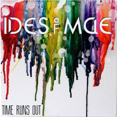 Time Runs Out mp3 Album by Ides of Mae
