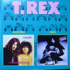 Unicorn and Tanx by T. Rex