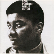 Soul Portrait (Remastered) by Willie Hutch