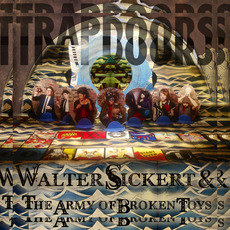 TRAPDOORS by Walter Sickert & The Army of Broken Toys