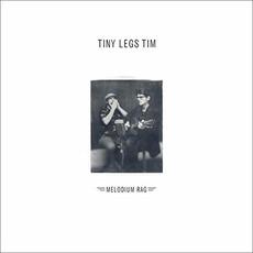 Melodium Rag mp3 Album by Tiny Legs Tim