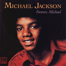 Forever, Michael (Re-Issue) mp3 Album by Michael Jackson
