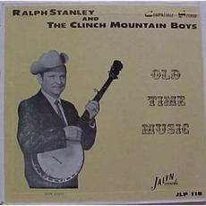 Old Time Music mp3 Album by Ralph Stanley & The Clinch Mountain Boys