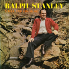 A Man And His Music mp3 Album by Ralph Stanley