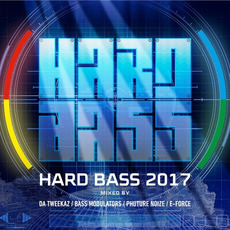 Hard Bass 2017 by Various Artists