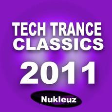 Nukleuz Tech Trance Classics 2011 mp3 Compilation by Various Artists