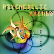 Psychedelic Krembo: Selected Tunes - Part 1 by Various Artists