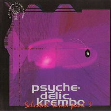 Psychedelic Krembo: Selected Tunes - Part 3 mp3 Compilation by Various Artists