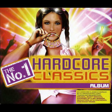 The No.1 Hardcore Classics Album mp3 Compilation by Various Artists