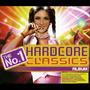 The No.1 Hardcore Classics Album