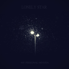 My Personal Heaven mp3 Album by Lonely Star