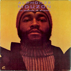The Essence of Mystery (Re-Issue) mp3 Album by Alphonse Mouzon