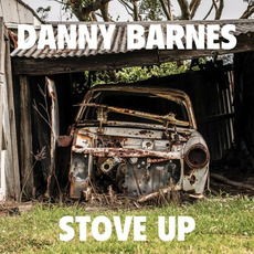 Stove Up by Danny Barnes
