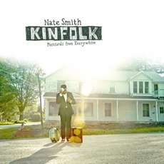 Kinfolk: Postcards from Everywhere mp3 Album by Nate Smith (USA)