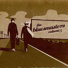 The Bluesmasters, Volume 3 mp3 Album by The Bluesmasters