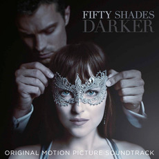 Fifty Shades Darker (Original Motion Picture Soundtrack) mp3 Soundtrack by Various Artists