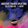 Massive Trance Uplifting Selection 2016, Vol. 1