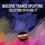 Massive Trance Uplifting Selection 2016, Vol. 2