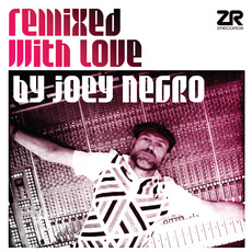 Remixed With Love by Joey Negro mp3 Compilation by Various Artists